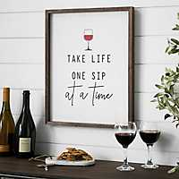 Take Life One Sip At A Time Wall Plaque