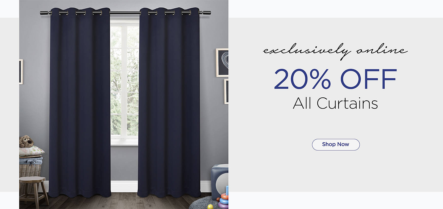 Exclusively Online - 20% Off All Curtains - Shop Now