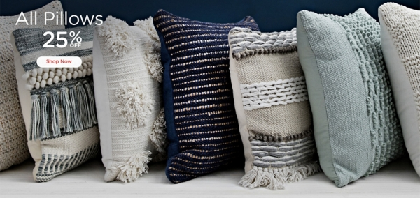 25% Off All Pillows - Shop Now