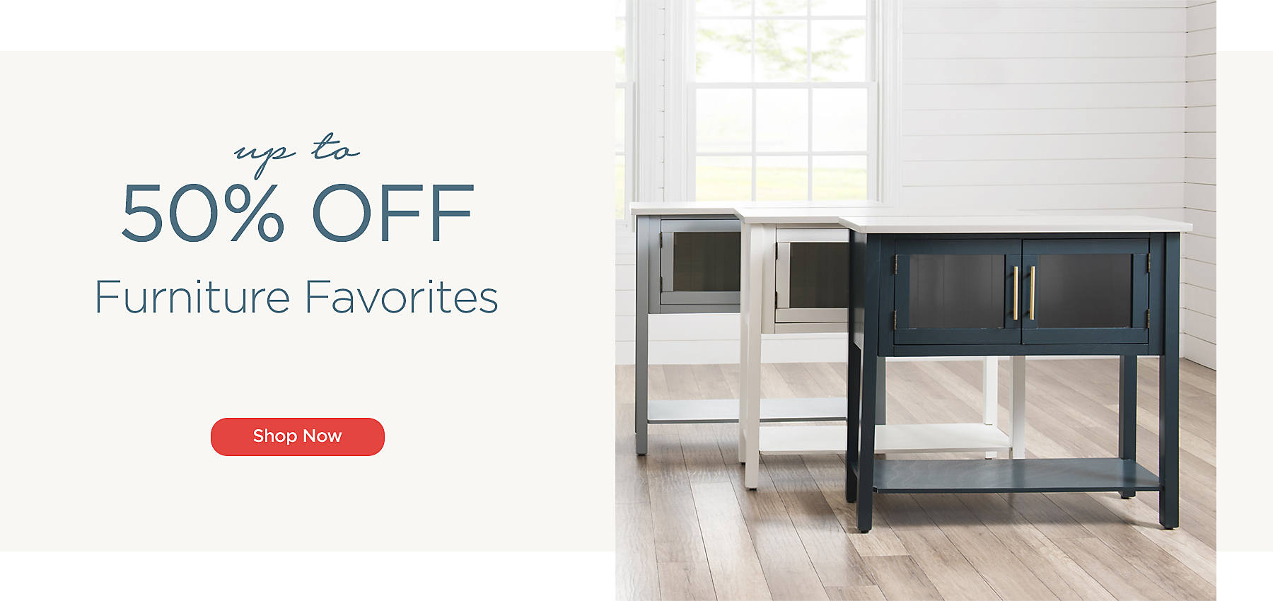 Up to 45% Off Furniture Favorites - Shop Now