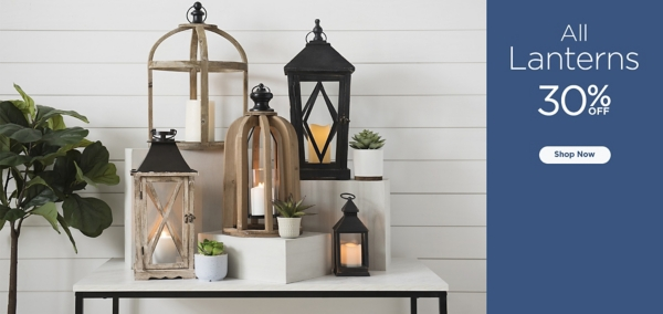 All Lanterns 30% Off - Shop Now