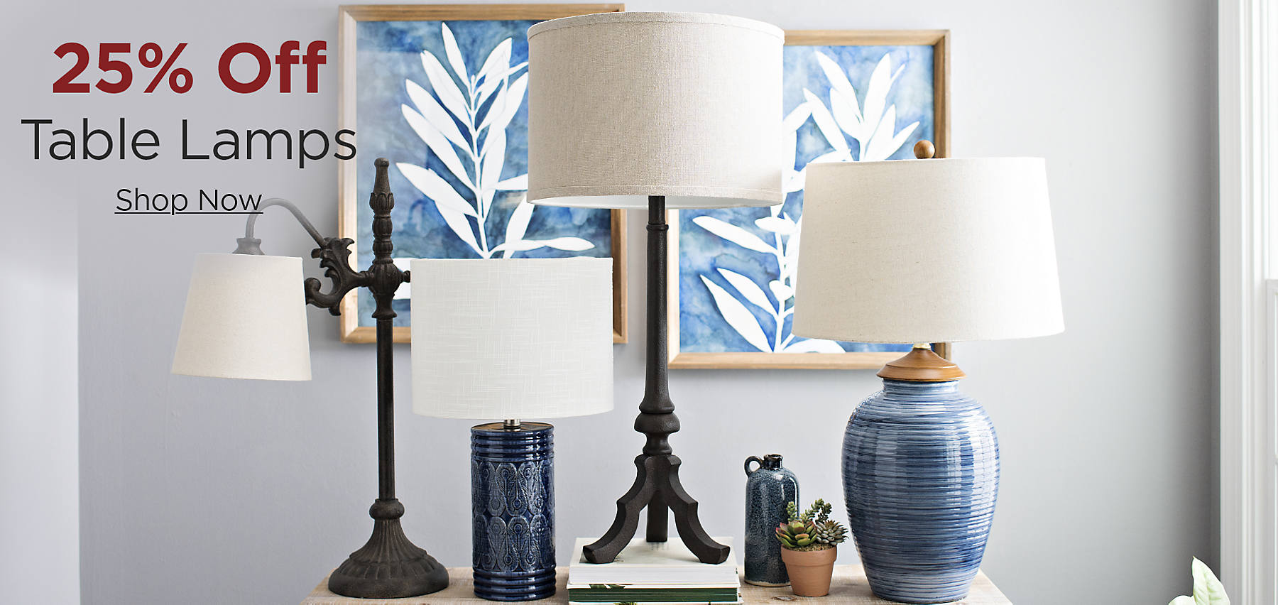 25% Off Table Lamps Shop Now