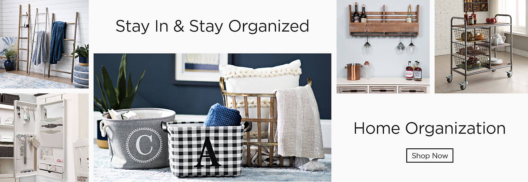 Stay in and stay organized Home organization Shop Now