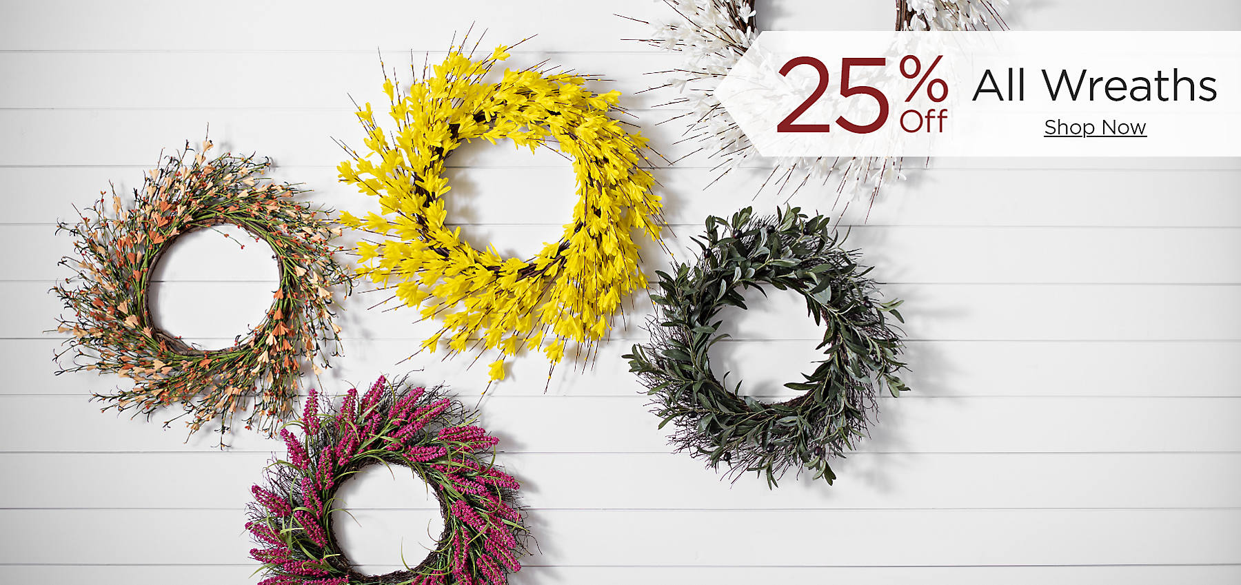 25% Off All Wreaths Shop now