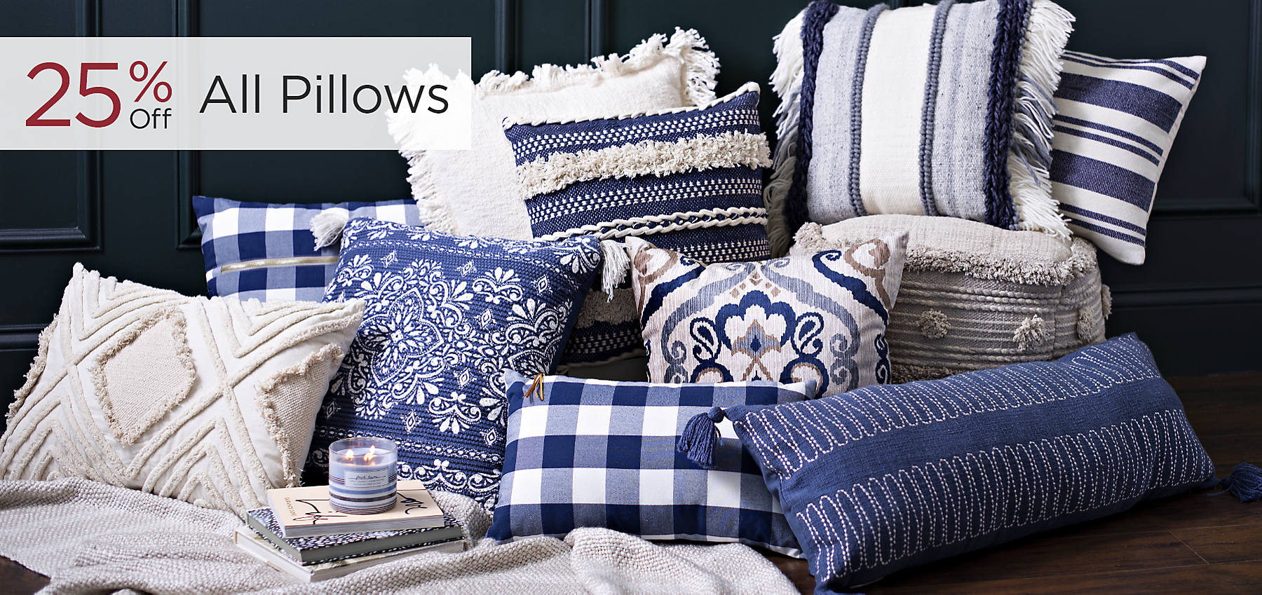 All Pillows 25% Off Shop Now