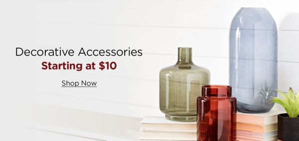 Decorative Accesories Starting at $10