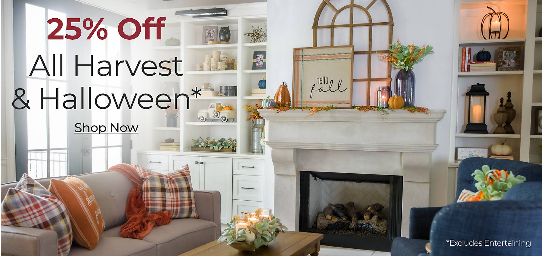 All Harvest & Halloween 25% Off Excludes Fall Entertaining Shop Now