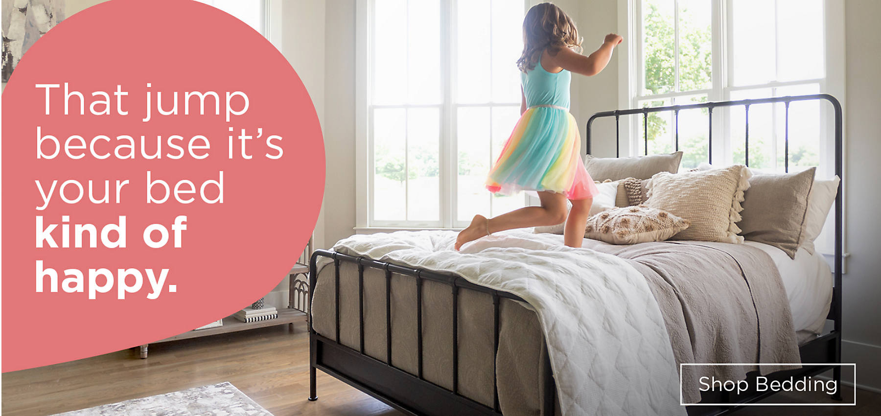 That jump because it's your bed kind of happy... Introducing Bedding Shop Bedding