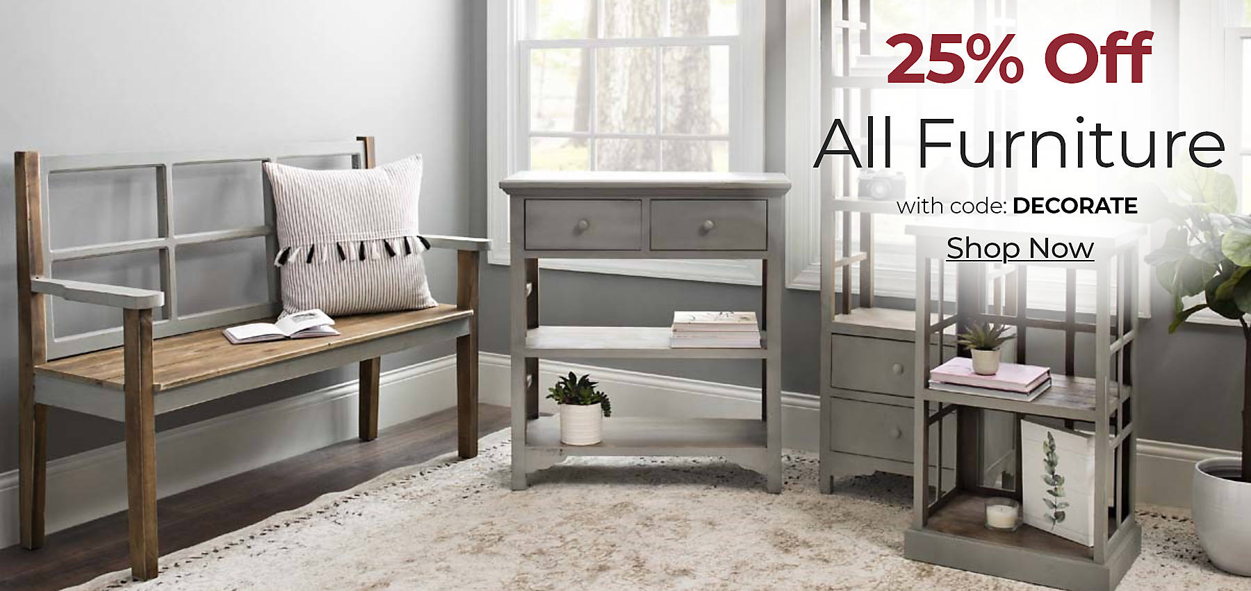 All Furniture 25% off with code DECORATE