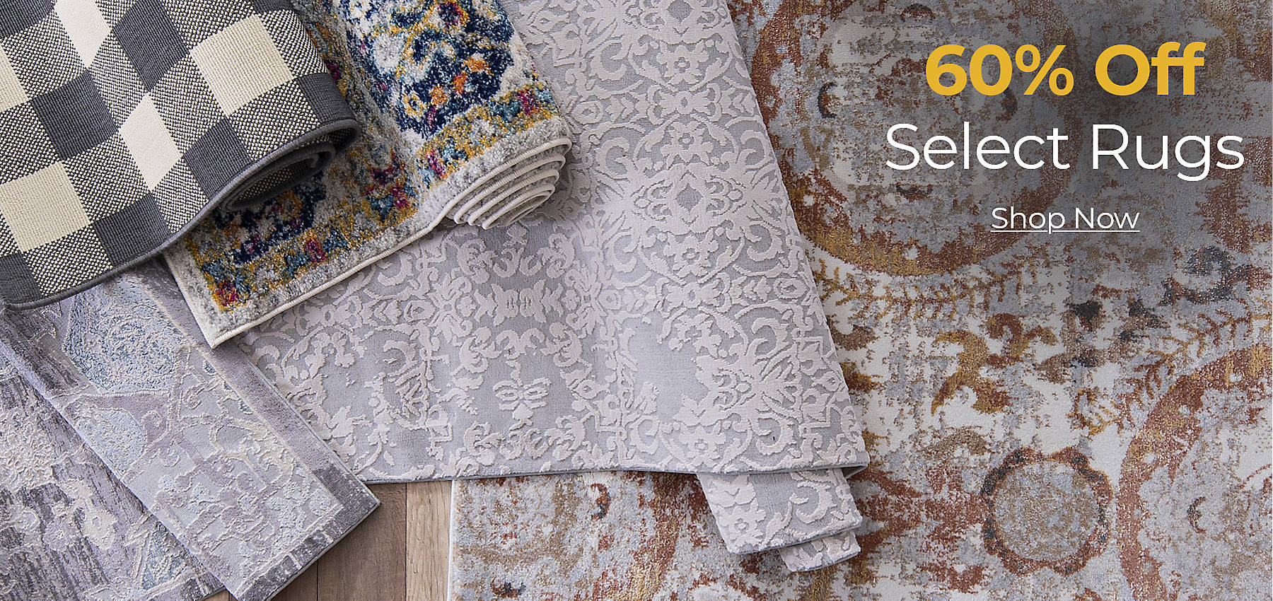 60% Off Select Rugs Shop Now