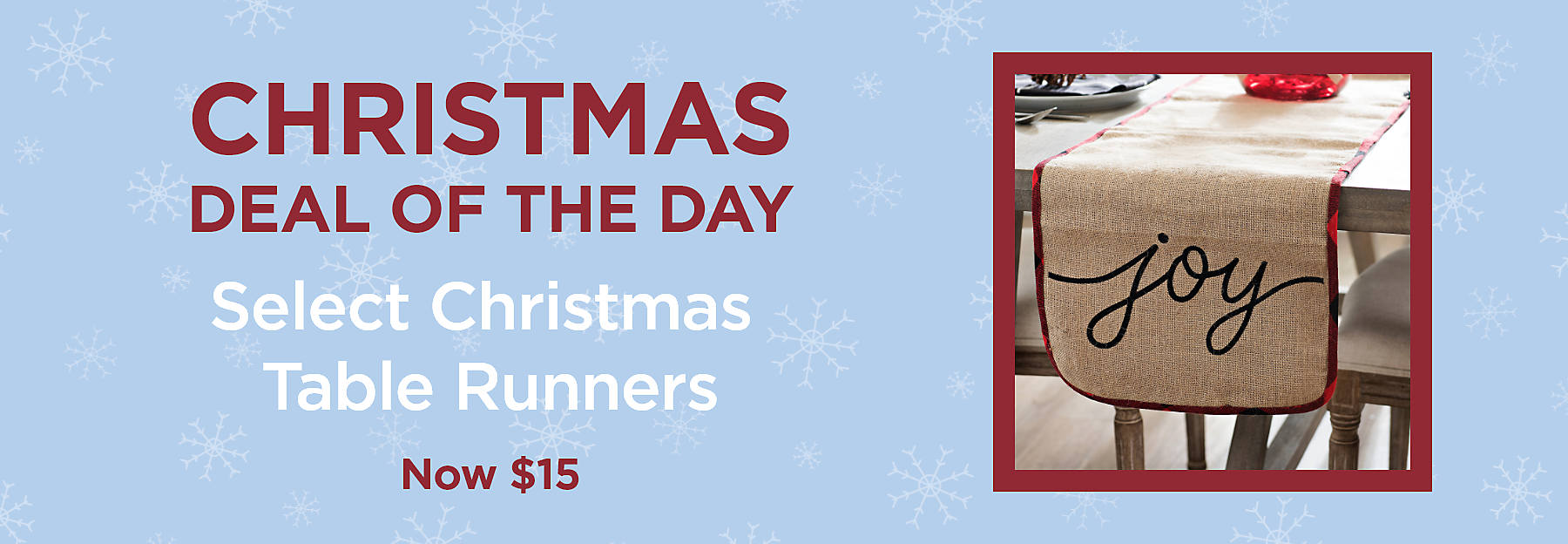 Christmas Deal of the Day Select Christmas Table Runners Now $15