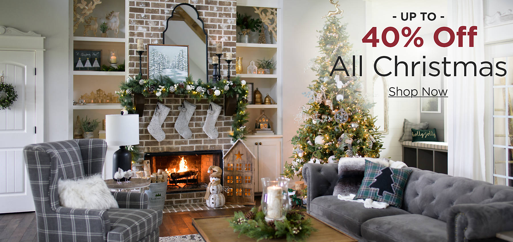 Up to 40% OFF all Christmas Shop Now