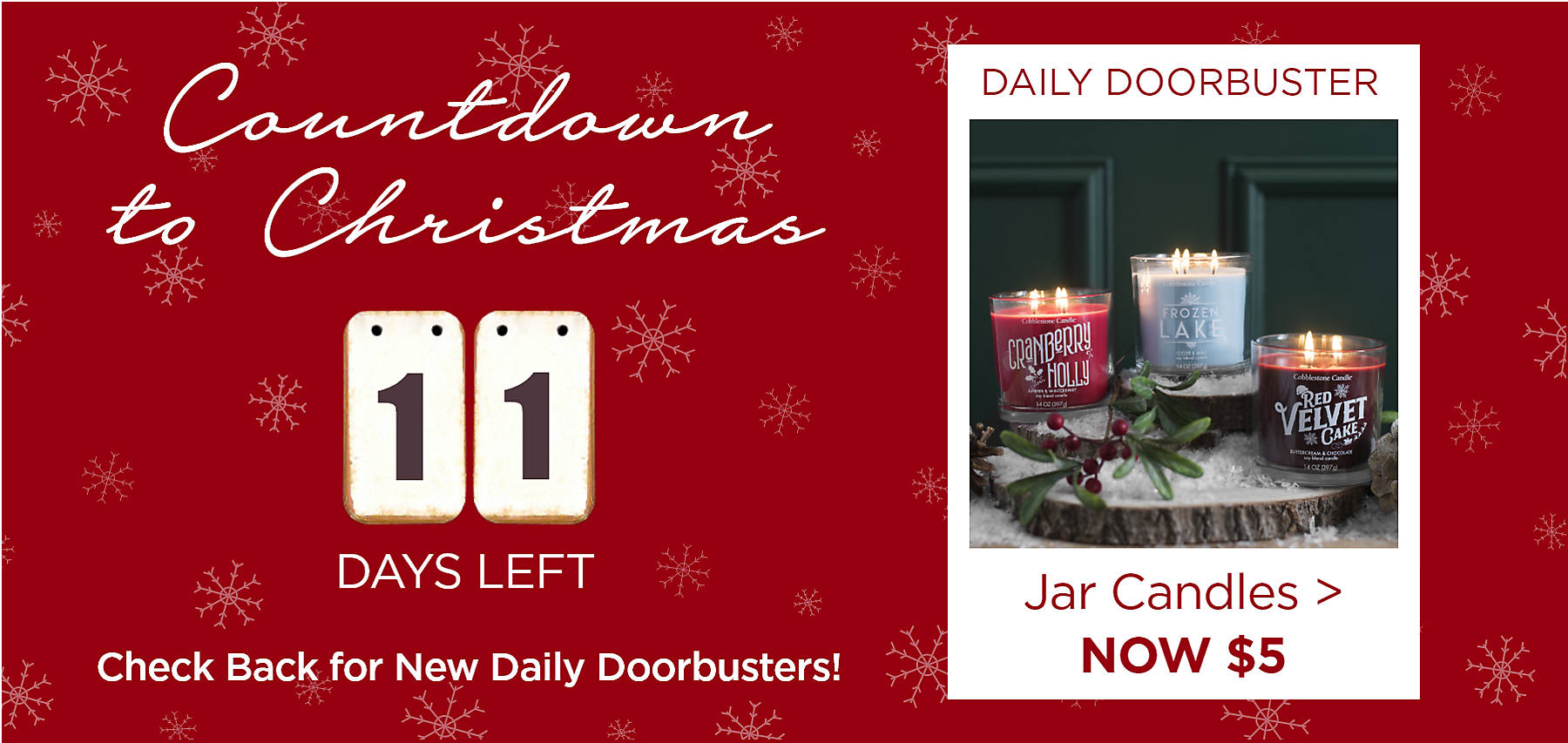 Countdown to Christmas 11 Days Left Daily Doorbuster Jar Candles $5 Check Back Daily for New Daily Doorbusters