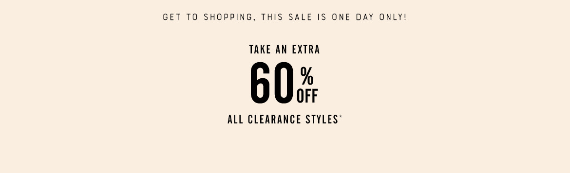 Extra 60% Off Sale Styles