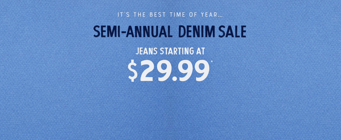 Semi Annual Denim Event