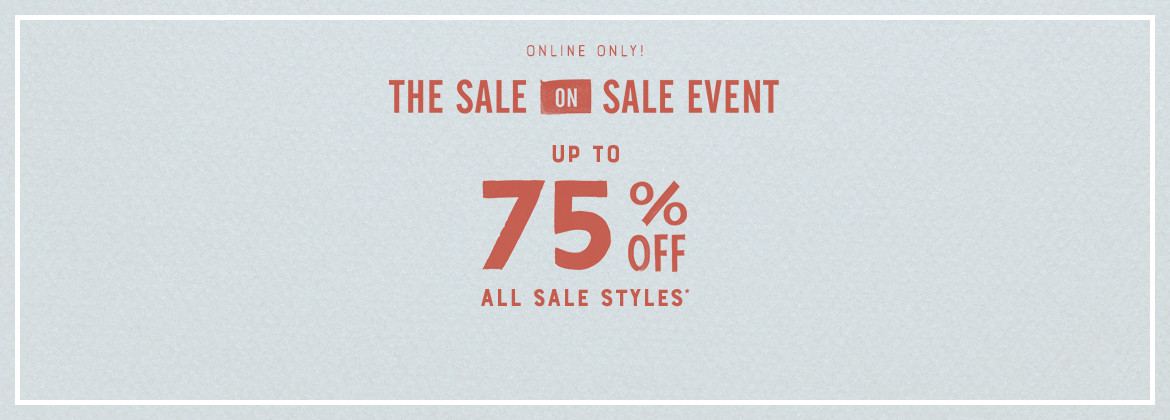 75% Off ALL Sale Styles!