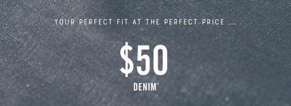 $50 Denim Sale