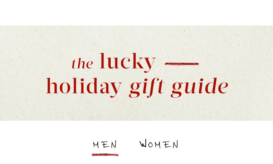 the lucky - holiday gift guide