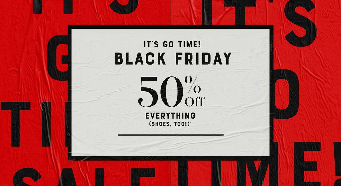 Black Friday - 50% Off Everything