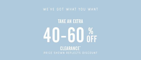 40 to 60% Off