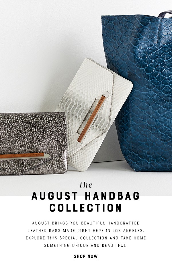 August Handbag Collection