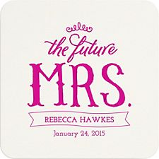 The Future Mrs. Custom Coasters