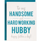 Handsome Hardworking Letterpress Father's Day Card