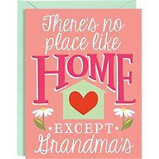 No Place Like Grandma's Mother's Day Card