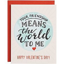Friendship Means The World To Me A2 Valentine Card