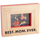 Best Mom Ever Wood Frame