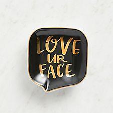 Love Ur Face Trinket Dish