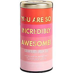 You Are So Awesome Strawberry Tea