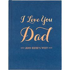 I Love You Dad And Here's Why