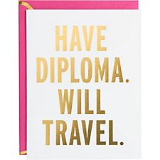 Have Diploma Will Travel Graduation Card