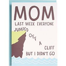 Jumped Off A Cliff Mother's Day Card