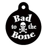 Bad to the Bone Pet ID Tag