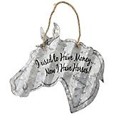 Horse Shaped Metal Sign 20in I Used To Have Money