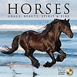 Horses - Grace Beauty Spirit and Fire Book w/DVD
