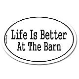 Life Is Better At The Barn Auto Decal