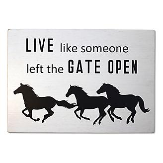 Live Like Someone Left the Gate Open Wall Decor