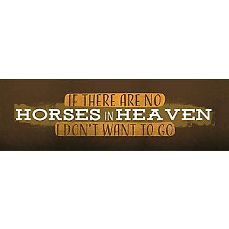 Horses in Heaven Hand Crafted Sign