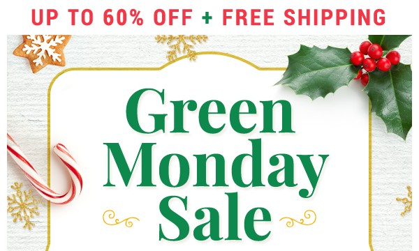 Up to 60% off Green Monday Sale plus Free Shipping