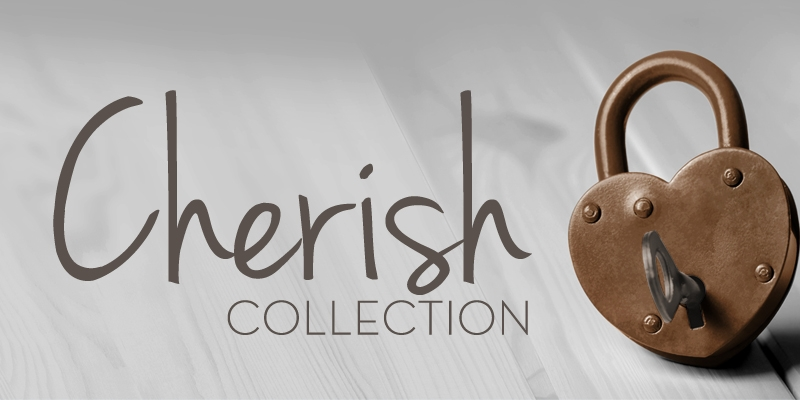 Cherish Collection
