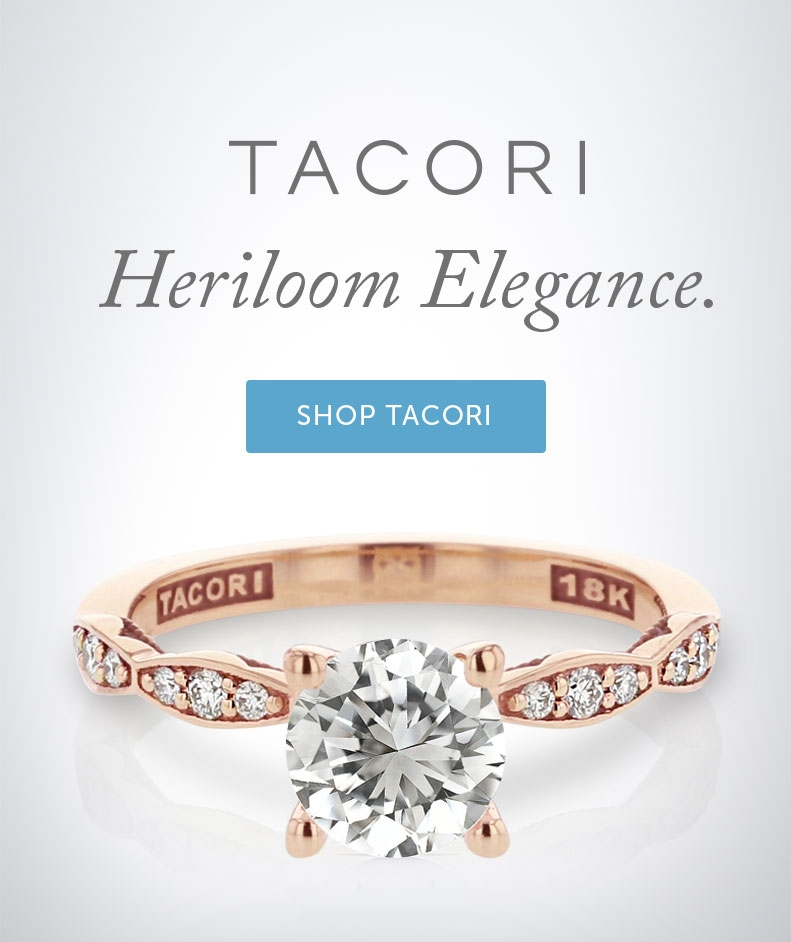 Tacori, Heirloom Elegance.