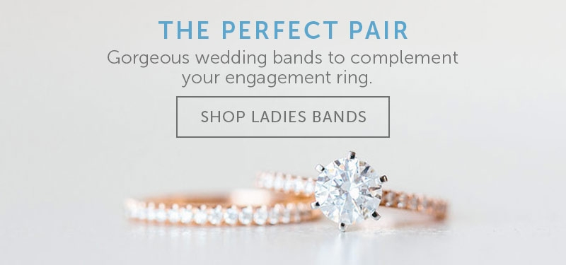 The Perfect Pair. Gorgeous wedding bands to complement your engagement ring. Shop Ladies Bands