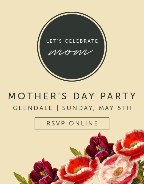 Mothers Day Glendale