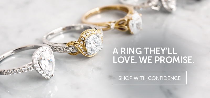 A Ring They'll Love. We Promise. Shop With Confidence.