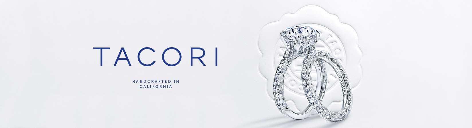 Tacori | Handcrafted in California