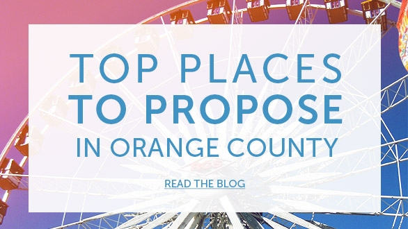 Top Places to Propose in Orange County