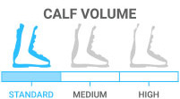 Calf Volume: Standard - you have lower volume, narrow legs or high calves